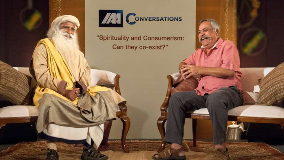 Sadhguru and Piyush Pandey - Conscious Consumption – Moving Towards A Sensible Mode of Life
