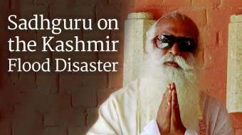 Sadhguru on the Kashmir Flood Disaster