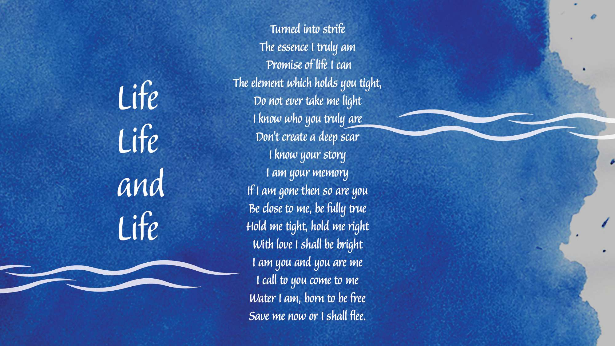 a poem for world water day life life and life