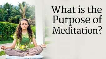 What is the Purpose of Meditation?