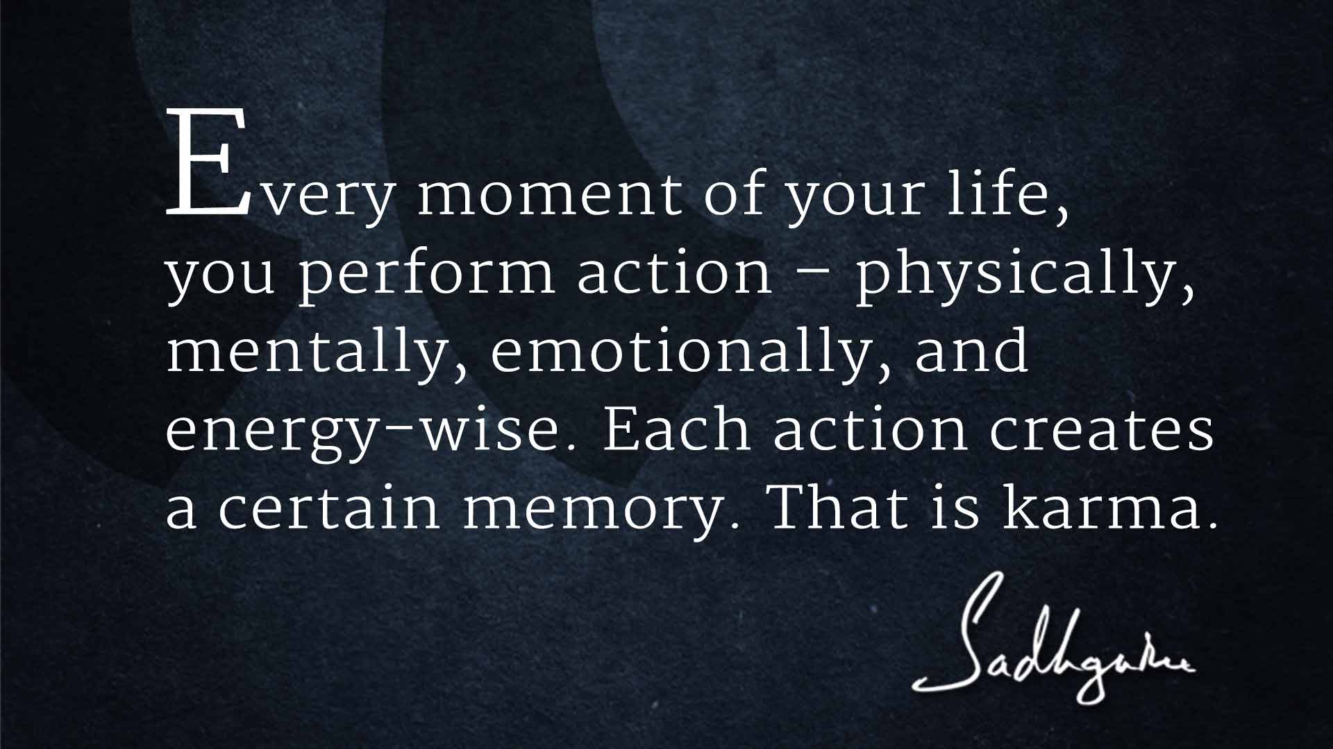 Quotes Quotes 6 Sadhguru Quotes On Karma  The Isha Blog