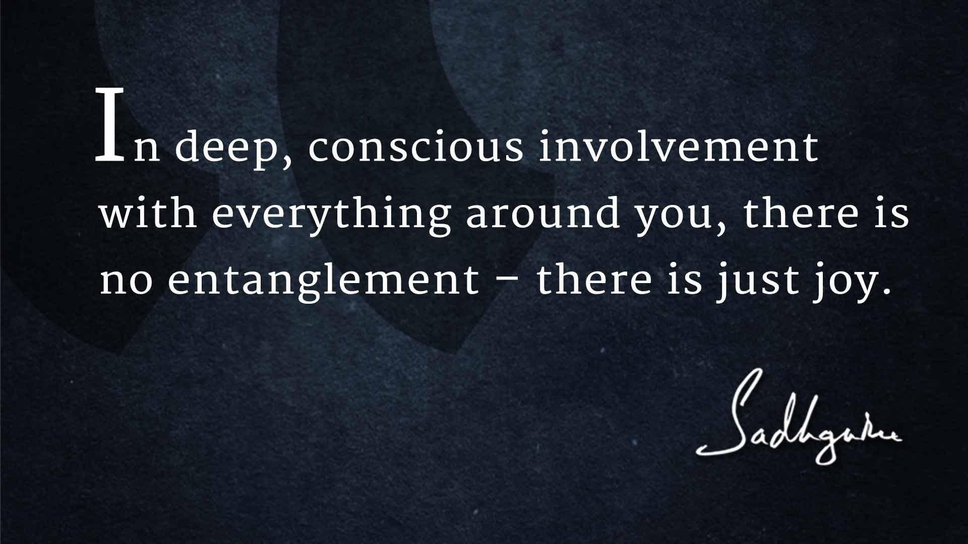 Conscious Quotes Living With Joy 6 Sadhguru Quotes To Inspire Your Happiness  The