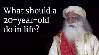 What should a 20-year-old do in life?