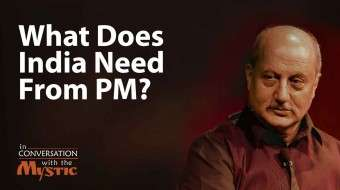 What Does India Need From Its Prime Minister? – Anupam Kher with Sadhguru