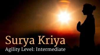 Surya Kriya: Agility level: Intermediate
