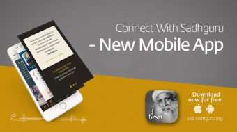 Connect with Sadhguru – New Mobile App