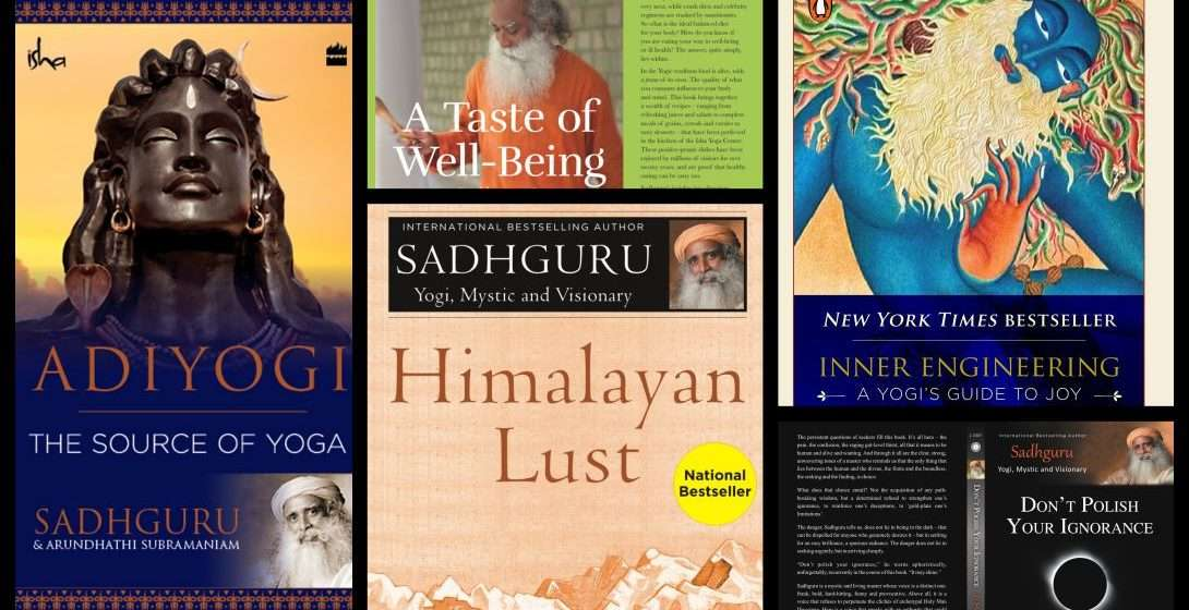 The Big List of Books by Sadhguru on Spirituality, Life & More