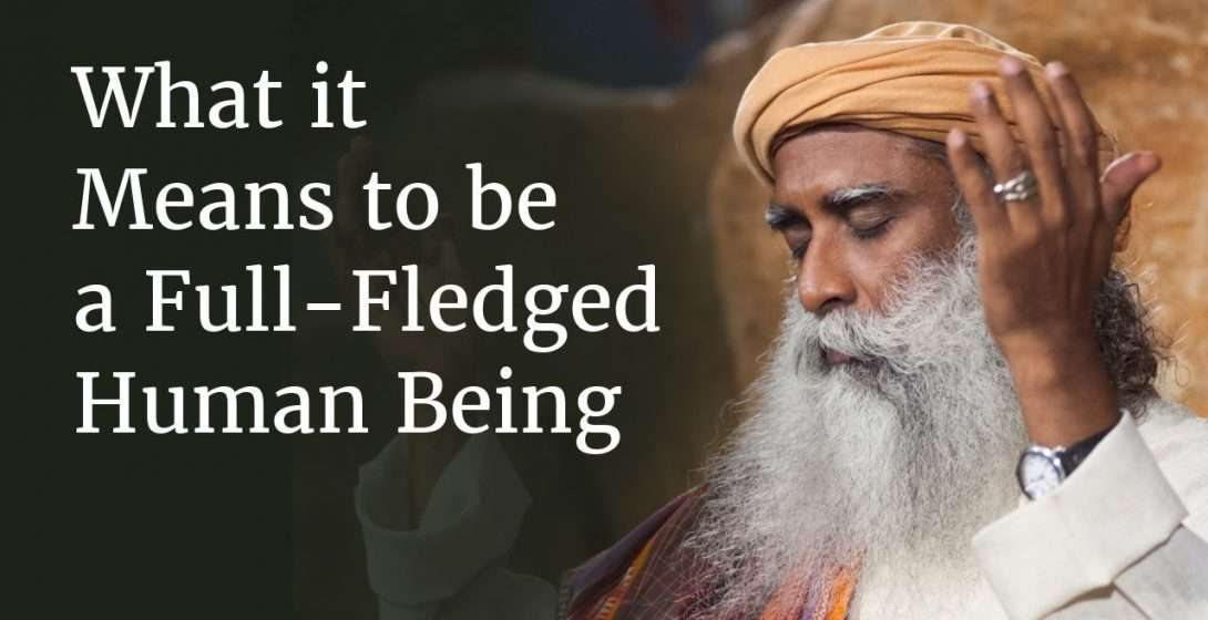 What it Means to be a Full-Fledged Human Being