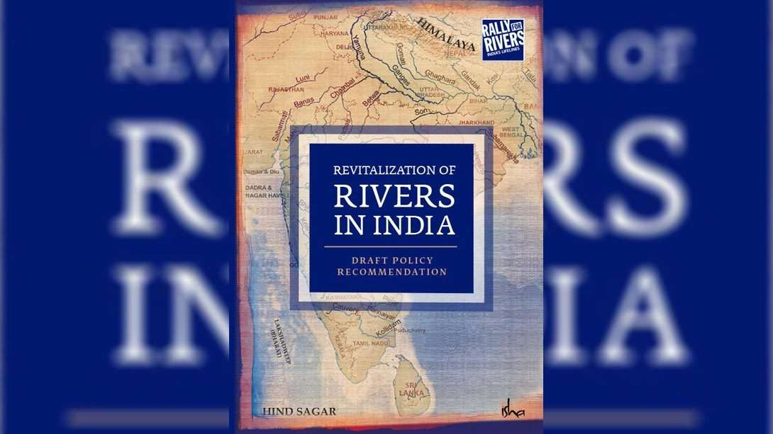 Revitalization of Rivers in India Draft Policy Recommendation – The Fundamentals