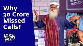 Why 30 Crore Missed Calls - Rally For Rivers